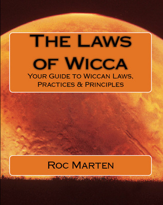 Product picture The Laws of Wicca: Wiccan Laws, Practices & Principles